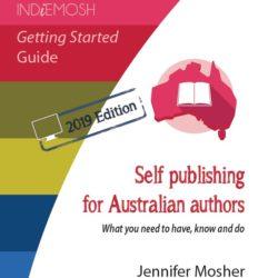 Self publishing for Australian authors 2019 edition